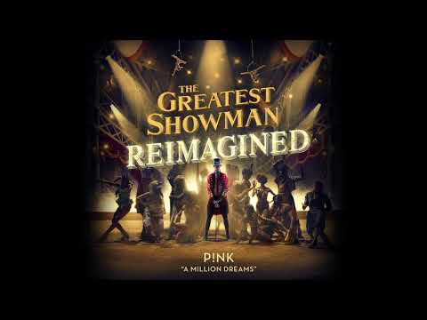 Xxx Mp4 P Nk A Million Dreams From The Greatest Showman Reimagined Official Audio 3gp Sex