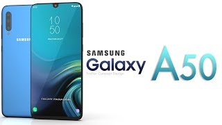 Samsung Galaxy A50 2019 Trailer Concept Design Official introduction !