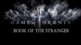 Game of Thrones Season Six, Episode Four: Book of the Stranger