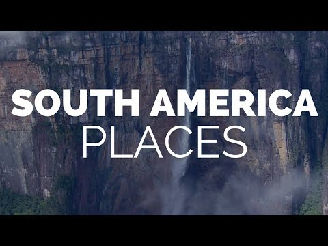 21 Best Places to Visit in South America Travel Video