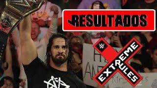 Resultados WWE Extreme Rules 2016  - REGRESA SETH ROLLINS  A WWE