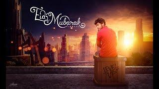 Eid Mubarak - Photoshop manipulation Tutorial