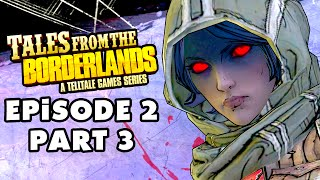 Tales from the Borderlands - Episode 2: Atlas Mugged - Gameplay Walkthrough Part 3 (PC)