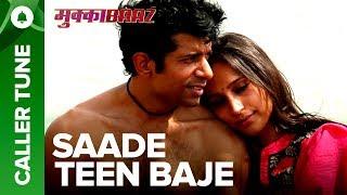 "Set ""Saade Teen Baje"" as Your Caller Tune | Mukkabaaz | Vineet & Zoya | Anurag Kashyap"