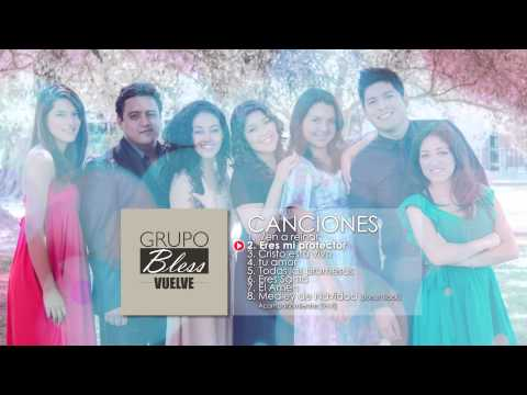 watch Grupo Bless - Eres mi protector