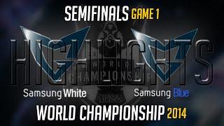Samsung White vs Samsung Blue Game 1 Highlights semi-Final   LoL World Championship 2014 SSW vs SSB