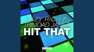 Hit That (feat. Trinidad Jame$) (Radio Edit)