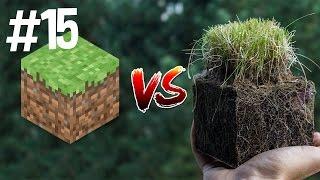 Minecraft vs Real Life 15