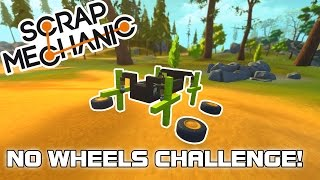 Multiplayer No Wheels Challenge! (Scrap Mechanic #81)