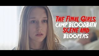 The Final Girls Bloopers with Taissa Farmiga, Malin Akerman, Nina Dobrev and more