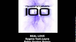 real love sygma feat layra peter santos remix