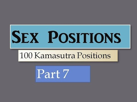 Sex Positions 100 Kamasutra Positions Part 7