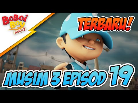 BoBoiBoy Episod 19 Kejutan BoBoiBoy Air