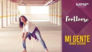 Mi Gente(Dance Version) - Anagha Maria Varghese - Footloose - Kappa TV