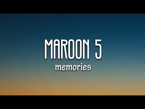 Maroon 5 Memories Lyrics