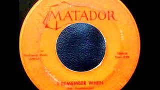 I Remember When-Cameos-'60-Matador 1808