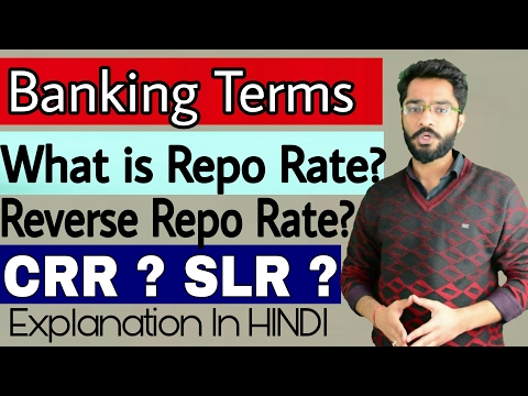Banking Terms Repo Rate , Reverse Repo Rate , CRR and SLR Explained in Hindi by Tech Indian