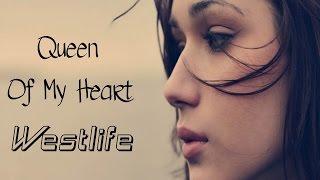 Queen Of My Heart - Westlife (tradução) HD