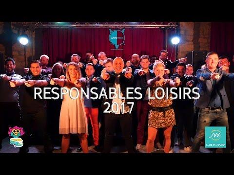 CLIP des Responsables Loisirs Marmara 2017