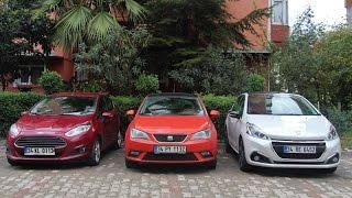 Ford Fiesta vs Peugeot 208 vs Seat Ibıza - Karşılaştırma