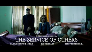 THE SERVICE OF OTHERS- SHORT FILM (2016)