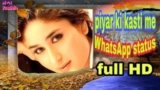 Piyar Ki Kasti Me Whatsaap Status