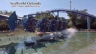 SeaWorld Orlando 2017 Tour and Overview | Orlando Florida