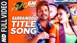 Sarrainodu Video Songs | Sarrainodu Full Video Song | Allu Arjun, Rakul Preet | SS Thaman