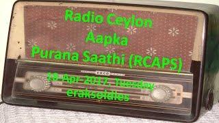 Radio Ceylon 18-04-2017~Tuesday Morning~02 Purani Filmon Ka Sangeet - Khurshid Remembered