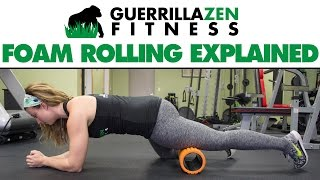 Foam Rolling Explained | What Does Foam Rolling REALLY Do?