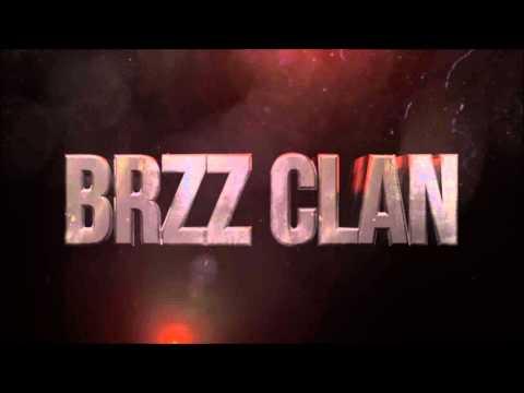 BRzZ Clan INTRO #1