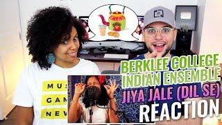 A. R. Rahman - Jiya Jale (Dil Se) | Berklee College Indian Ensemble Cover | REACTION