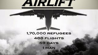 Airlift... The original Story