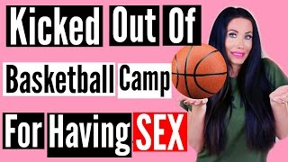 KICKED OUT OF CAMP FOR HAVING SEX
