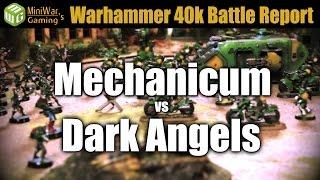 Mechanicum vs Dark Angels Warhammer 40k Battle Report Ep 61