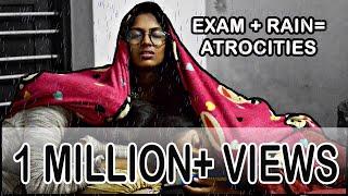Exam+Rain=Atrocities    Exam hall Atrocities    Chennai Rain Atrocities