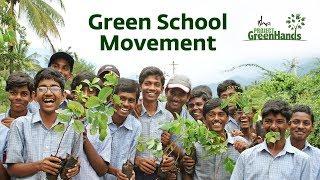 950,000 Children Planted 3.75 Million Saplings through Green School Movement | Project GreenHands