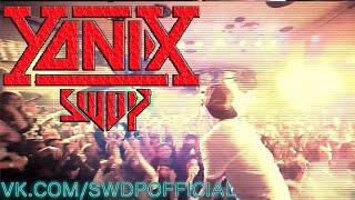 #SWDP x YANIX [Trap\Rap\EDM\Ukraine]