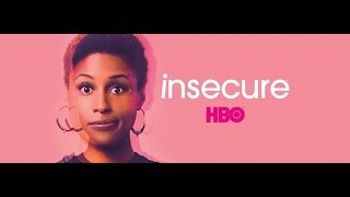 Insecure as F**k: Season 1, Episode 1 Full Episode (HBO)