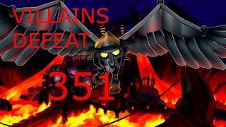 Villains Defeat 351