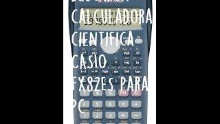 Descargar Calculadora cientifica CASIO fx82ES para PC