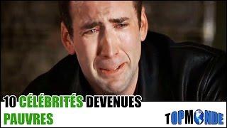 10 CÉLÉBRITÉS Devenues PAUVRES