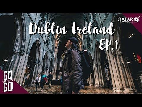 ไอร์แลนด์ไม่ใช่ไอซ์แลนด์ Vlog Ireland EP.1 Gowentgo X Qatar Airways