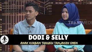DODI & SELLY, ANAK KORBAN TRAGEDI TANJAKAN EMEN | HITAM PUTIH (15/02/18) 3-4