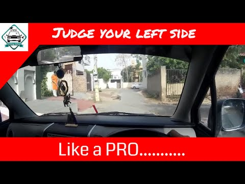 JUDGE YOUR LEFT SIDE OF CAR LIKE A PRO || FOR BEGINNERS || DESI DRIVING SCHOOL