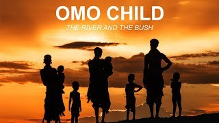 Omo Child (ES) - Trailer