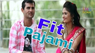 Fit Pajami - Latest Haryanvi Romantic Song - Narender Chawariya & Sheela Solanki - SMG Records