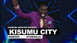 Churchill Show in Kisumu (Kisumu Edition)