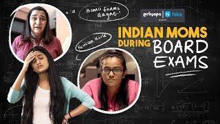 Indian Moms During Board Exams feat. Puja Swaroop & Khushbu Baid | Girliyapa M.O.M.S