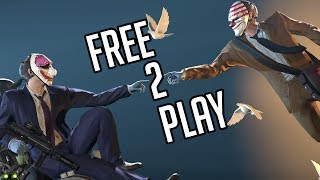 [Payday 2] Free 2 Play